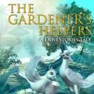 THE GARDENER'S HELPERS is Released