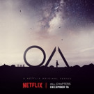Trust the Unknown! Netflix Releases Trailer & Key Art for THE OA