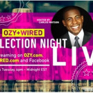 Live Election Night Coverage to Stream on OZY, WIRED and Facebook