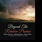 'Beyond The Rainbow Promise' is Released