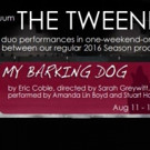 MY BARKING DOG Sets Benefit Performance For Save-the-Liminis-Theater Campaign