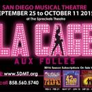 San Diego Musical Theatre Presents LA CAGE AUX FOLLES, September 25 - October 11 at the Spreckels Theatre