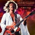 Classic Rock Icons Blues Image to Release New CD 'Timeless' 3/31