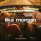 EDX Releases Dubai Skyline Remix of Lika Morgan's 'Feel The Same'