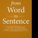 Bernard J. Streicher, S.J. Shares FROM WORD TO SENTENCE