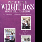 Mrs. Johnnie Mae Williams Releases 'Prayer, Faith & Weight Loss: Abide In God, Ask & Believe'