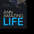 Roland Parshall Shares ANN AMAZING LIFE