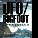 J. La Tulippe Releases THE UFO/BIGFOOT CONNECTION