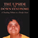 Mary Joan Reasby Shares THE UPSIDE OF DOWN SYNDROME