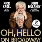 Tickets to Closing Night of Broadway's OH HELLO! Among 'We Stand For Love' Auction Items