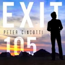 Peter Cincotti Debuts Highly Anticipated EP 'Exit 105'
