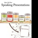 'Spice Up Your Speaking Presentations' Gets New Marketing Campaign