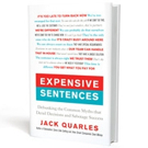 'Expensive Sentences: Debunking the Common Myths that Derail Decisions and Sabotage Success' is Released
