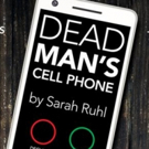 Chimera Productions to Present Sarah Ruhl's DEAD MAN'S CELL PHONE
