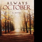 ALWAYS OCTOBER by C. E. Edmonson is Released
