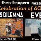 The Dallas Opera Presents CELEBRATE 60: PAST, PRESENT, AND FUTURE