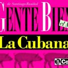 Asi suena GENTE BIEN, el musical de La Cubana