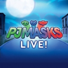 PJ MASKS LIVE! to Play Fox Cities P.A.C. This Fall