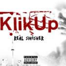 Real Swisher Releases New Mixtape 'Klik Up Mixtape'