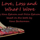 Tickets Now on Sale for LOVE, LOSS AND WHAT I WORE at Mamai Theatre
