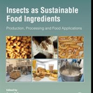 Elsevier Releases 'Insects as Sustainable Food Ingredients: Production, Processing and Food Applications'