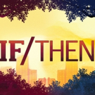 BWW Review: Seeing IF/THEN is a Choice Cincinnati Should Make