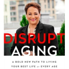 AARP CEO Jo Ann Jenkins Launches DISRUPT AGING