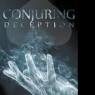 Camilo Iribarren Releases CONJURING DECEPTION