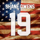 Shane Owens New Single '19' Impacting Country Radio Now