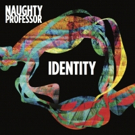 Naughty Professor Release Video for New Single 'Without A Trace'