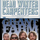 Dead Winter Carpenters and Grant Farm Come to the Fox Theatre Tonight