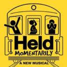 HELD MOMENTARILY, Featuring India Carney, Extends at NYMF