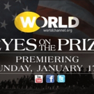 WORLD Channel Presents the Landmark Television Series EYES ON THE PRIZE I AND II