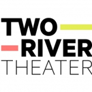 Two River Theater to Host 6th Annual Crossing Borders Festival