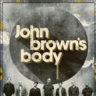 John Brown's Body to Play Fox Theatre, 12/4