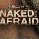 Discovery Premieres New Season of Hit Series NAKED AND AFRAID Tonight