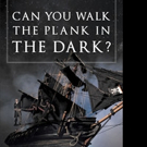 Eric Brown Releases 'Can You Walk The Plank in The Dark?'