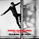 Armin van Buuren Releases New Single; Premieres Music Video for 'Heading Up High' feat. Kensington