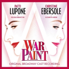 BWW CD Review: WAR PAINT's Beauty Is More Than Skin Deep