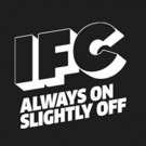 IFC to Add Two New Scripted Comedies to 'Slightly Off' Lineup