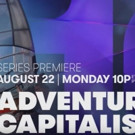 CNBC to Debut New Outdoor Series ADVENTURE CAPITALISTS, 8/22
