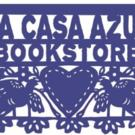 La Casa Azul Bookstore Celebrates 3-Year Anniversary and More This June