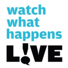 Scoop: WATCH WHAT HAPPENS LIVE on Bravo - Week of July 10, 2016