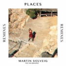Martin Soveig Unveils Remix Package for 'Places'; Out Now