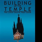 BUILDING UP THE TEMPLE is Announced