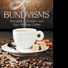 Steven Bundy Pens BUNDYISMS