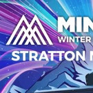 MINUS ZERO FESTIVAL Returns to Stratton Mountain Resort in Vermont