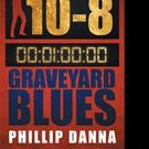Phillip Danna Releases GRAVEYARD BLUES