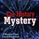 Time Travel Adventure THE HISTORY MYSTERY Plays TADA! This Winter