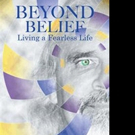 Behavioral Scientist Warren Stanton Pens BEYOND BELIEF